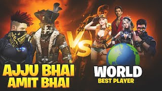 Ajjubhai and Amitbhai vs World Best Player | 2 vs 4 Clash Sqaud | Garena Free Fire