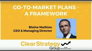 Go-To-Market Plans - A Framework