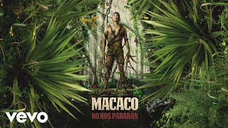 Macaco - No Nos Pararán (Audio)