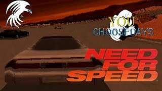 You Choosedays | #47 | Need For Speed
