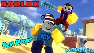 Best Player Icy / Roblox IceBreaker