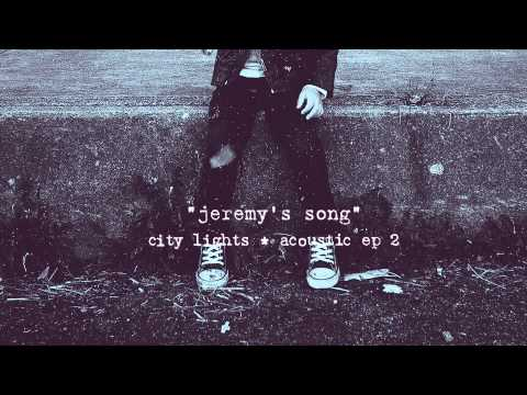 City Lights  Jeremys Song Acoustic