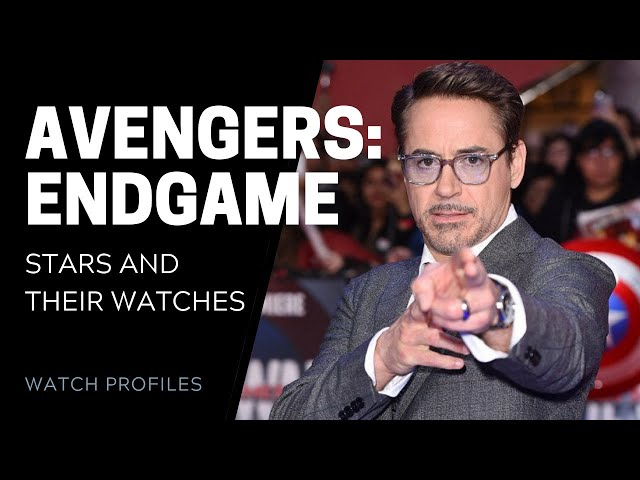 Avengers: Endgame Stars and their Watches | SwissWatchExpo