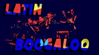 LATIN JAZZ FUNK BOOGALOO - Compilation n°2
