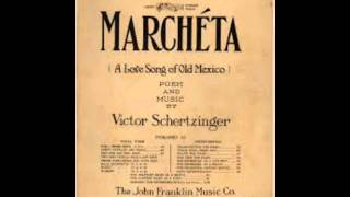 Elsie Baker & Olive Kline - Marcheta 1922 A Love Song Of Old Mexico