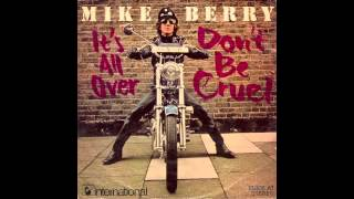 Watch Mike Berry Dont Be Cruel video