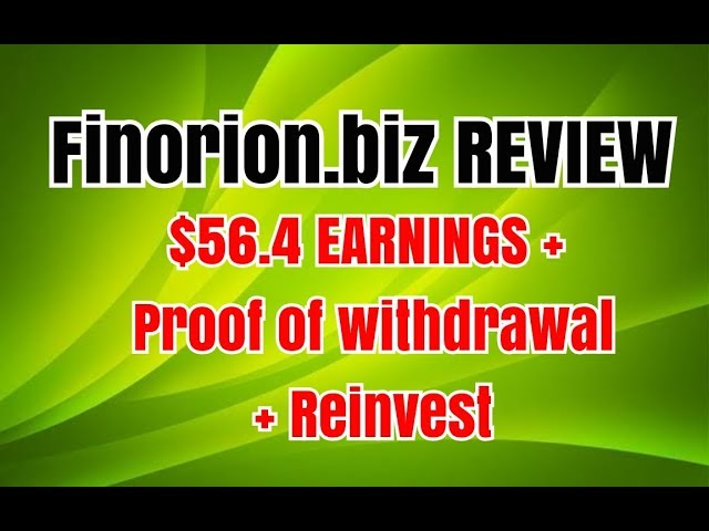 Finorion.biz REVIEW - Live Withdrawal & Reinvest