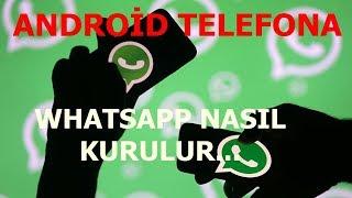 Android Telefona Whatsapp Nasıl Kurulur