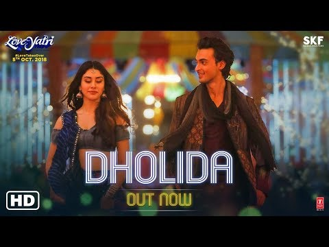 Dholida Video | LOVEYATRI | Aayush Sharma...