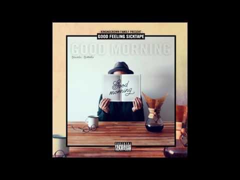 GoodMorning | I Wanna be Rich ( Remix August ) Ft.Kidblack
