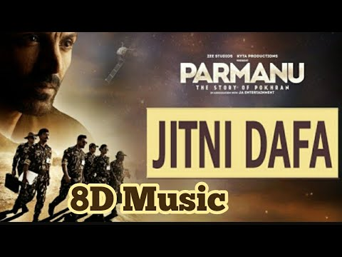 8D Music | Jitni Dafa | Parmanu | Amazing Music | must listen