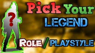 How To Pick Your Legend | Based Off Playstyle/Role | Apex Legends