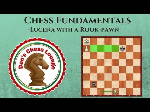 Chess Endgame Fundamentals | Lucena with a Rook-Pawn