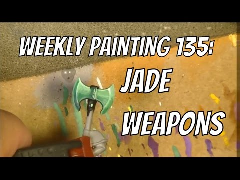 Weekly painting 135: Jade Weapon