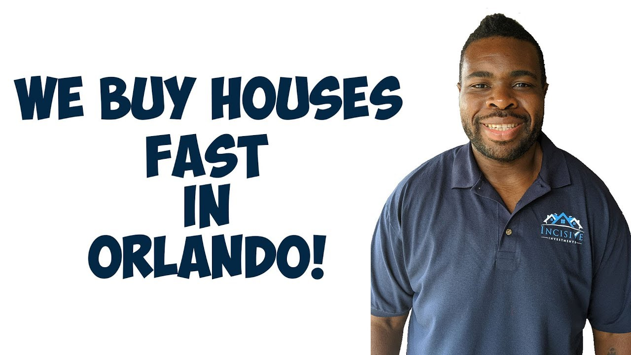 We Buy Houses Fast In Orlando