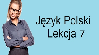 Польська мова: Урок 7 Чи у тебе є час між 12 та 16 - Lekcja 7 Czy masz czas między 12 a 16