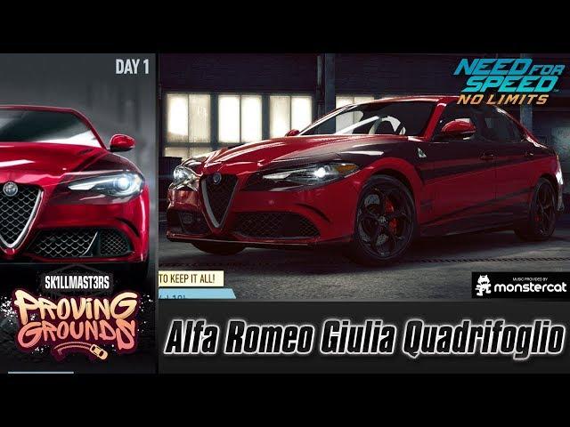Need For Speed No Limits: Alfa Romeo Giulia Quadrifoglio | Proving Grounds (Day 1 - Warm-Up)
