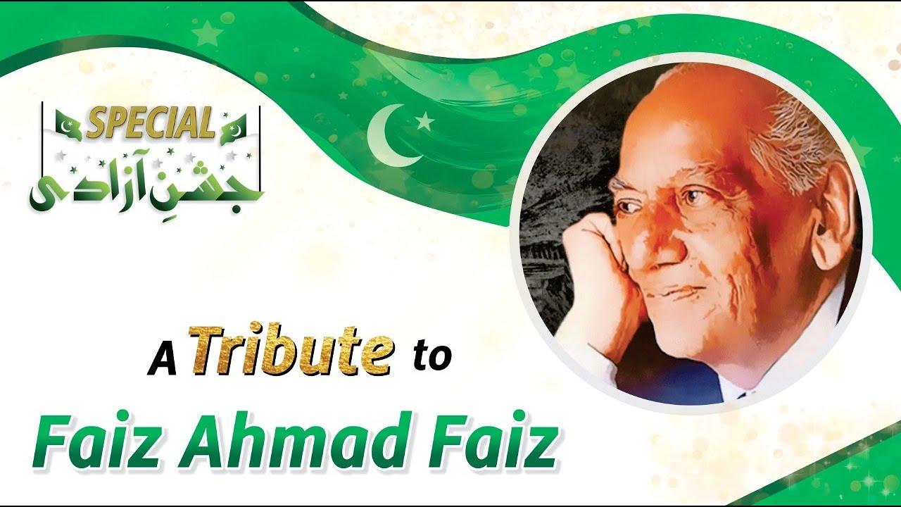 Faiz Ahmed Faiz  - Tribute to OUR Legends By Qasim Ali Shah Foundation - Real Heroes