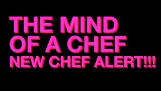 The Mind of a Chef NEW CHEF ALERT!