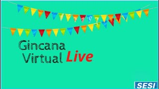 Gincana Virtual Live