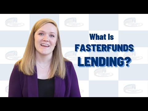 What Is FasterFunds Lending?