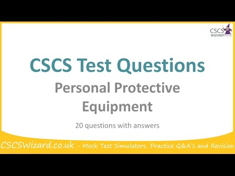 CSCS Test Questions - Personal Protective Equipment - Operatives
