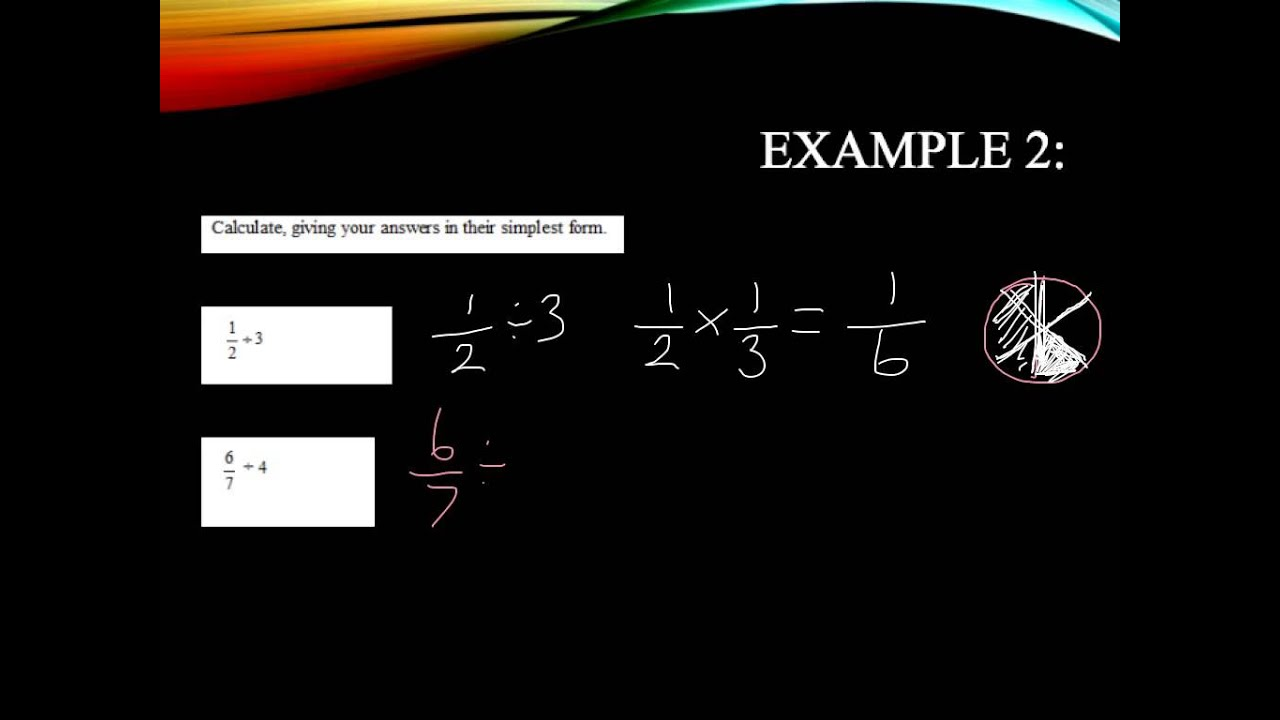 Multiplying And Dividing Fractions Higher And Foundation Gcse