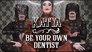 KATYA - Be Your Own Dentist (Official 3D Immersive Film)