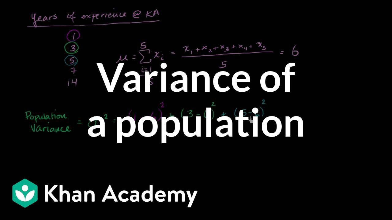 Variance of a population (video) | Khan Academy