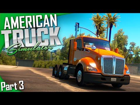 American Truck Simulator | Part 3