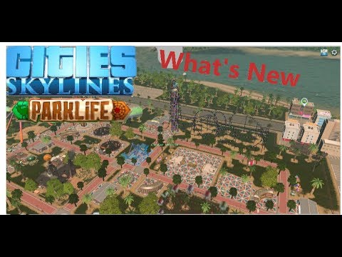 Cities Skylines Park Life: whats new  