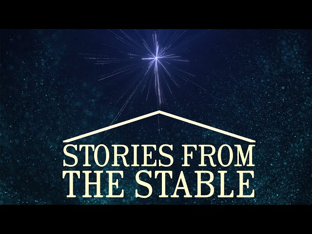 Stories from the Stable - The Shepherds