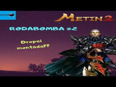 Metin2 PT - #RODABOMBA #2 - Consegui dropar montada??
