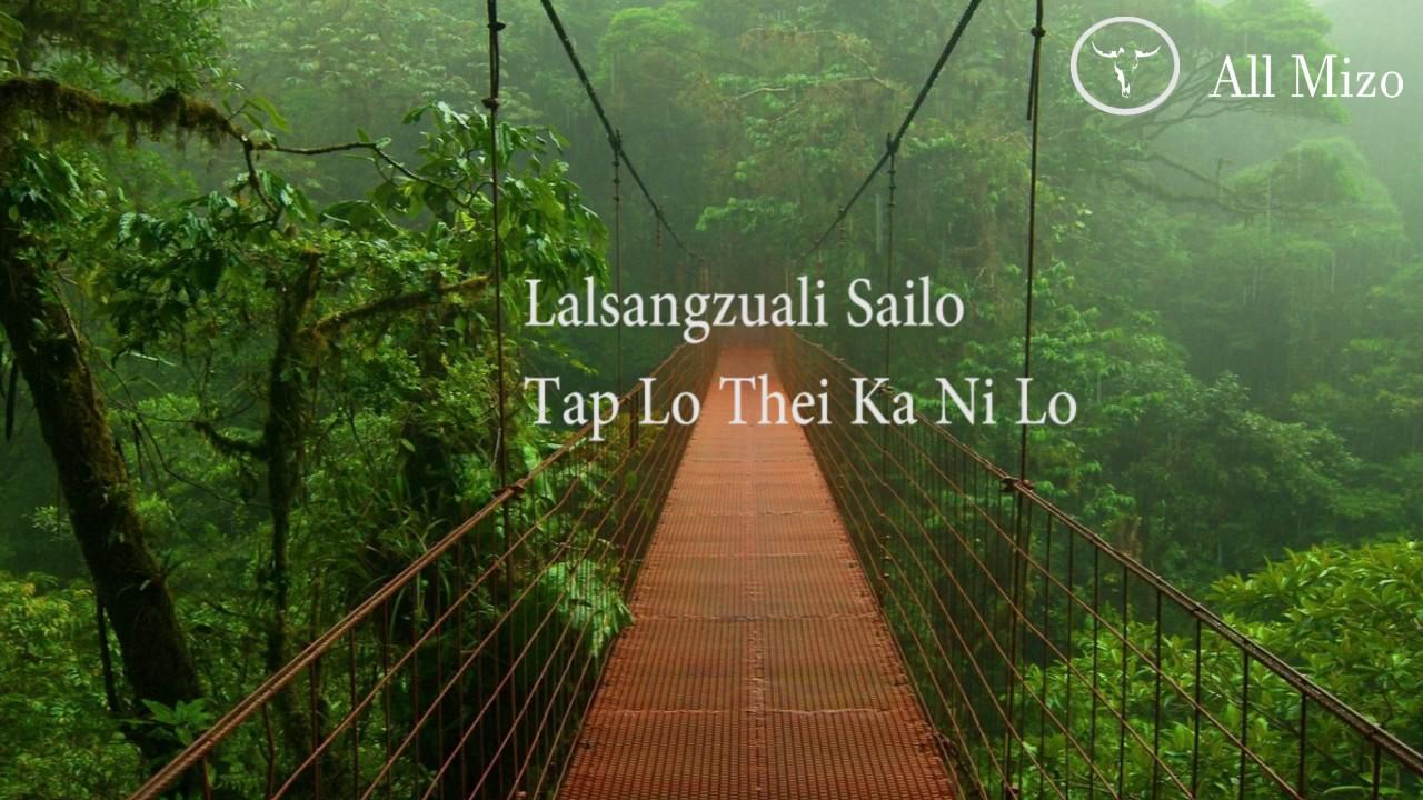 Tap lo thei ka ni lo lyrics – Saihnuna | Mizoram Images