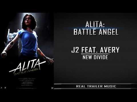 Alita: Battle Angel Trailer #2 Music  J2 Feat Avery  New Divide