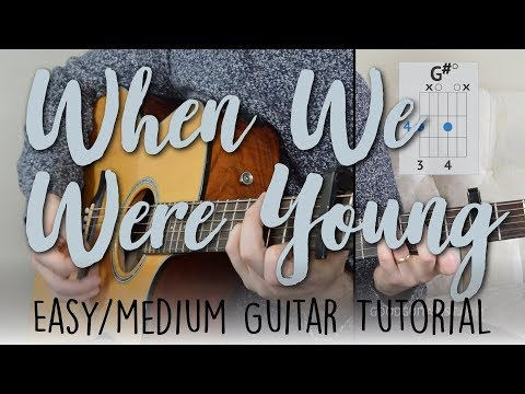When We Were Young - Guitar Tutorial - Easy Version | Adele - Strumming + Chords