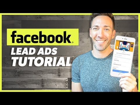 Facebook Lead Ads: A Complete Tutorial