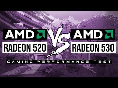 AMD Radeon 520 VS AMD Radeon 530 - Gaming Performance Test! - YouTube