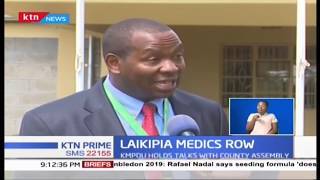 Governor Muriithi insists on Hiring afresh after 61 doctors were fired last week in Laikipia