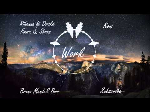 Rihanna - Work ft Drake (Koni Remix) [Emma & Shaun Cover]