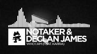 Notaker & Declan James - Who I Am (feat. Karra) [Monstercat EP Release]