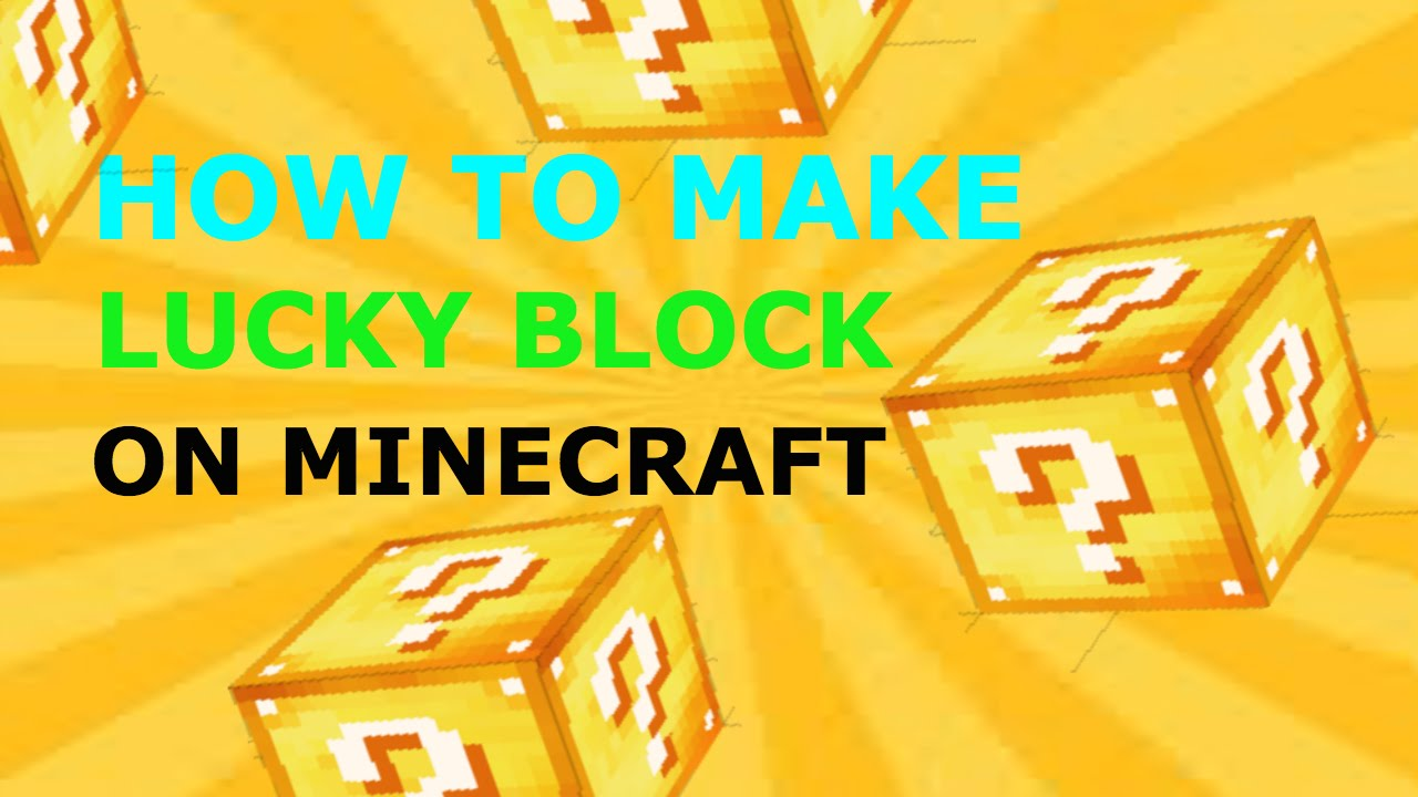 How To Make Lucky Block in Minecraft On Xbox one,Xbox 360,PS3,PS4
