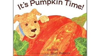 It's Pumpkin Time by Zoe Hall