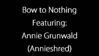 Download BOW TO NOTHING - Endless Struggle (Featuring Youtube's Annieshred) MP3 song and Music Video
