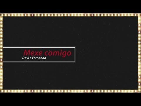 Davi e Fernando - Mexe Comigo (lyric video)
