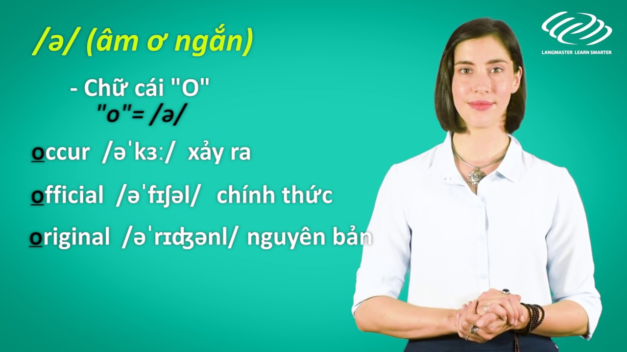 Ngữ âm tiếng Anh cơ bản – Mẹo phiên âm tiếng Anh DỄ NHƯ TIẾNG VIỆT (P1) [Tiếng Anh Langmaster]