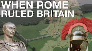 The Entire History of Roman Britain (55 BC - 410 AD) // Ancient Rome Documentary