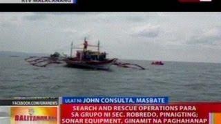 BT: Search & rescue operations para sa grupo ni Sec. Robredo, pinaigting