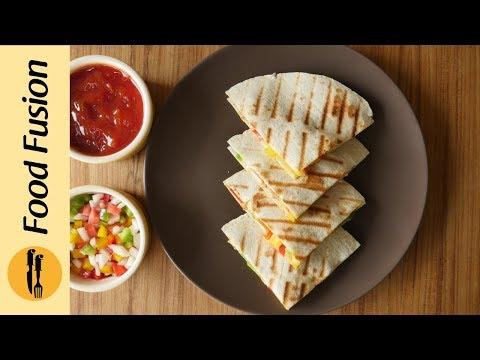 Chicken Quesadillas Recipe By Food Fusion