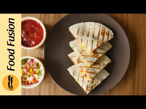Chicken Quesadillas Recipe By Food Fusion